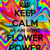 keep-calm-we-are-going-flower-power